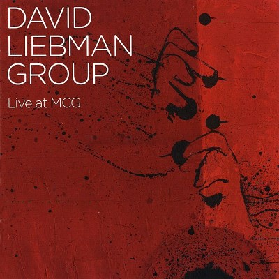 Liebman David Group Live At Mcg