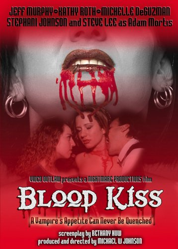 Blood Kiss Blood Kiss