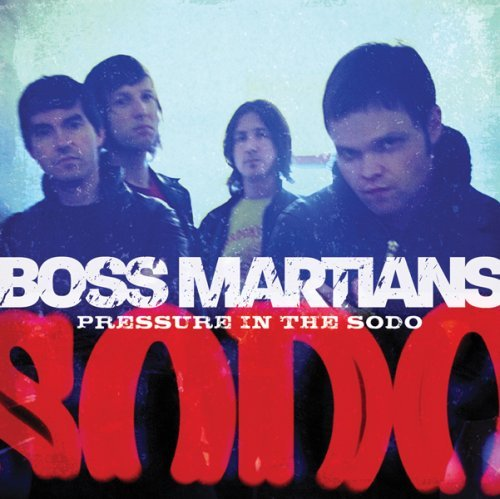 Boss Martians Pressure In The Sodo