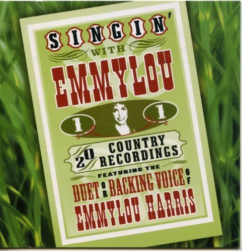 Singin With Emmylou Harris Vol. 1 Singin With Emmylou Har Singin With Emmylou Harris