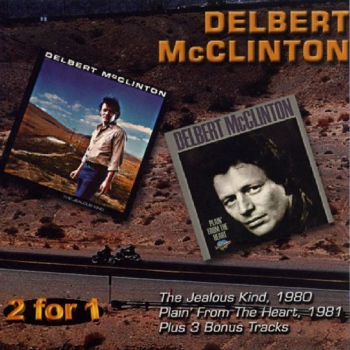 Delbert Mcclinton Jealous Kind Plain' From The H 2 On 1