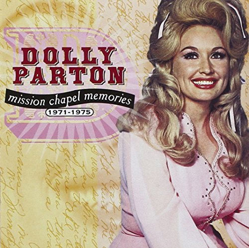 Dolly Parton 1971 75 Mission Chapel Memorie