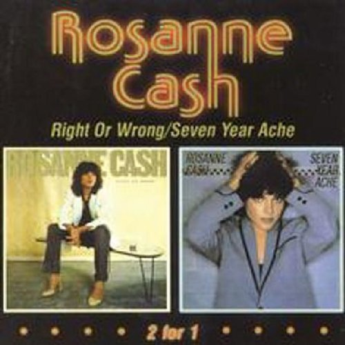 Rosanne Cash Right Or Wrong Seven Year Ache 2 On 1