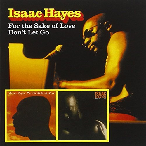 Isaac Hayes For The Sake Of Love Don't Let 2 On 1