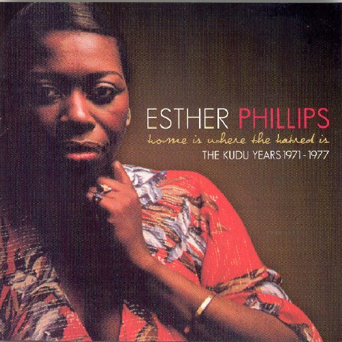 Esther Phillips Kudu Years Home Is Where The H