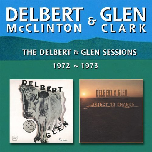 Mcclinton Clark Delbert & Glen Sessions 1972 1