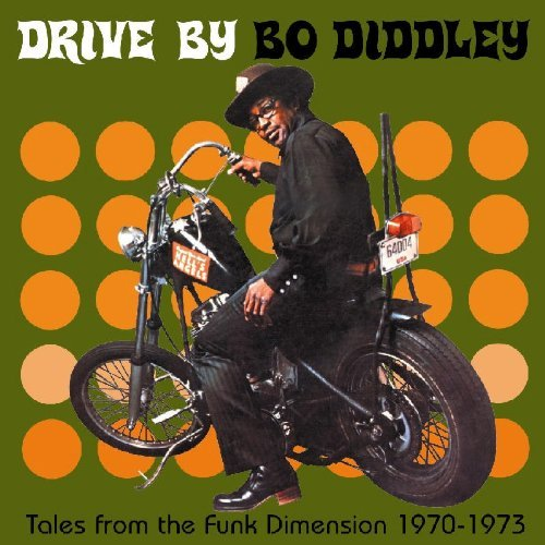Bo Diddley Drive By Tales From The Funk D