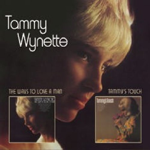 Tammy Wynette Ways To Love A Man Tammys Touc