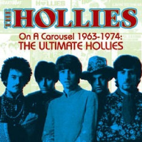Hollies On A Carousel 1963 74 Ultimat