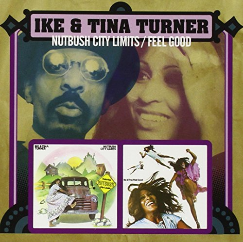 Ike & Tina Turner Nutbush City Limits Feel Good