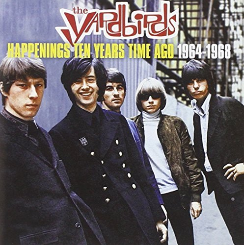 Yardbirds Happenings Ten Years Time Ago