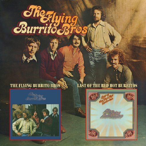 Flying Burrito Brothers Flying Burrito Bros Last Of Th