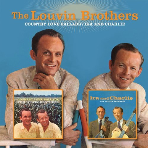 Louvin Brothers Country Love Ballads Ira & Cha