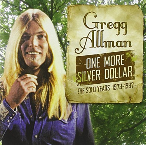 Gregg Allman Solo Years 1973 1997 One More
