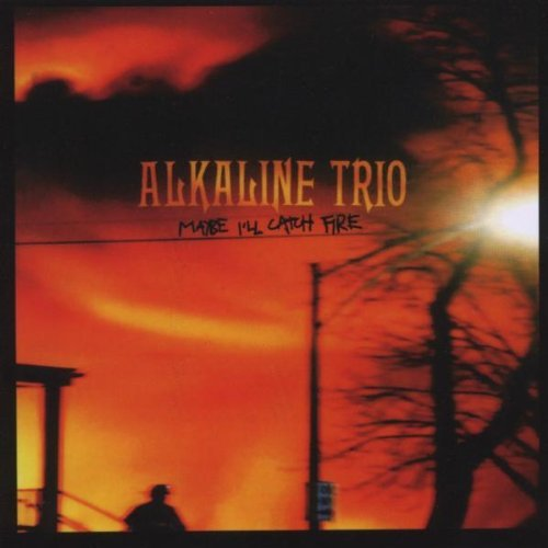 Alkaline Trio Maybe I'll Catch Fire