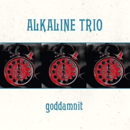 Alkaline Trio Goddamnit (re Issue) Remastered Incl. Bonus DVD