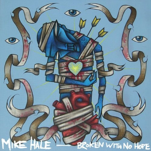 Mike Hale Broken With No Hope