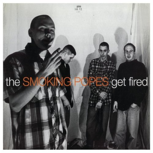 Smoking Popes Get Fired