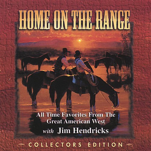 Jim Hendricks Home On The Range