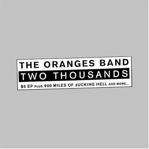 Oranges Band Two Thousands
