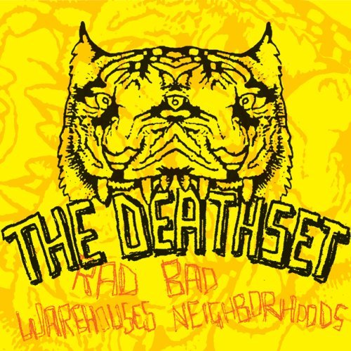 Death Set Rad Warehouses Bad Neighborhoo
