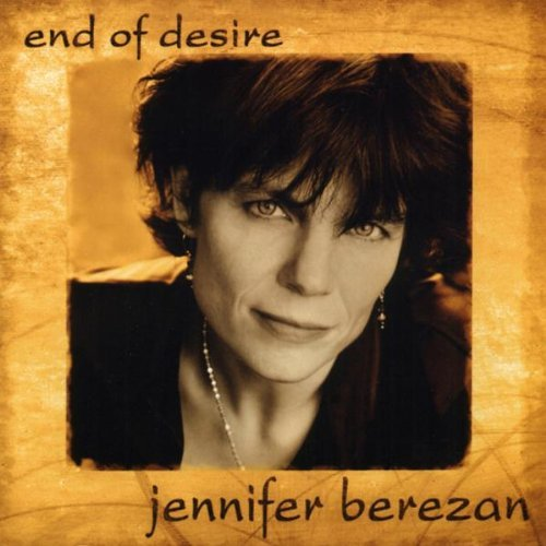 Jennifer Berezan End Of Desire