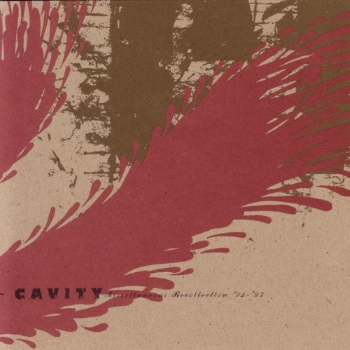 Cavity Miscellaneous Recollections 92