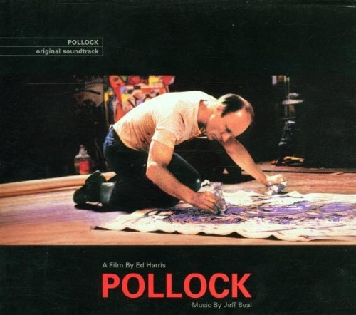 Pollock Soundtrack Score Music By Jeff Beal