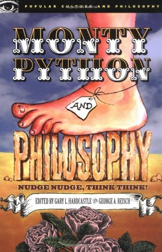 Gary L. Hardcastle Monty Python And Philosophy Nudge Nudge Think Think!