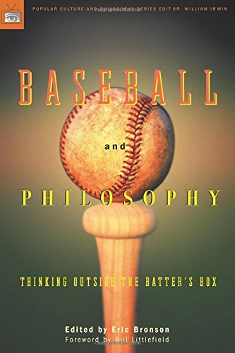 Eric Bronson Baseball And Philosophy Thinking Outside The Batter's Box