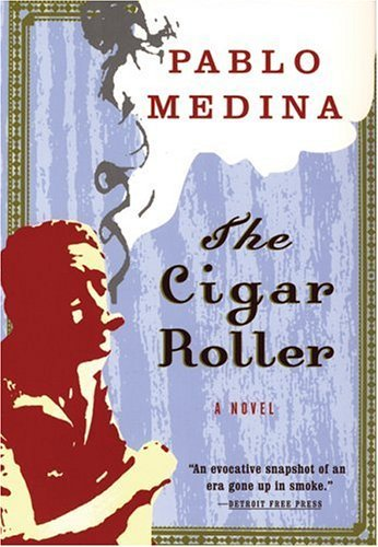 Pablo Medina The Cigar Roller