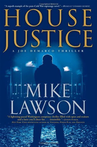Mike Lawson House Justice A Joe Demarco Thriller