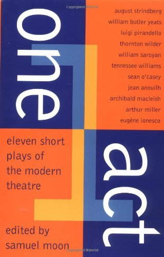 Samuel Moon One Act Eleven Short Plays Of The Modern Theater