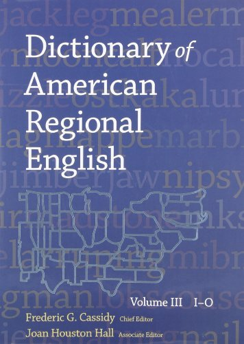 Frederic G. Cassidy Dictionary Of American Regional English Volume Ii I O