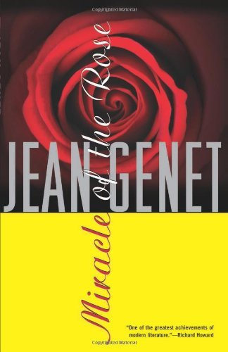 Jean Genet Miracle Of The Rose