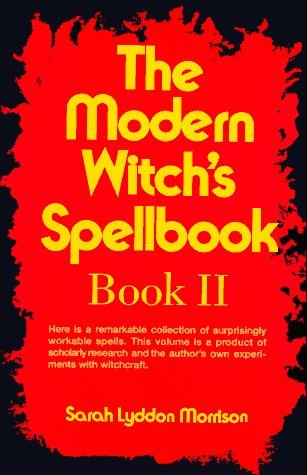 Sarah Lyddon Morrison The Modern Witch's Spellbook Book Ll