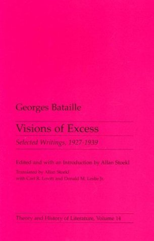 Georges Bataille Visions Of Excess