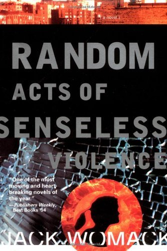 Jack Womack Random Acts Of Senseless Violence