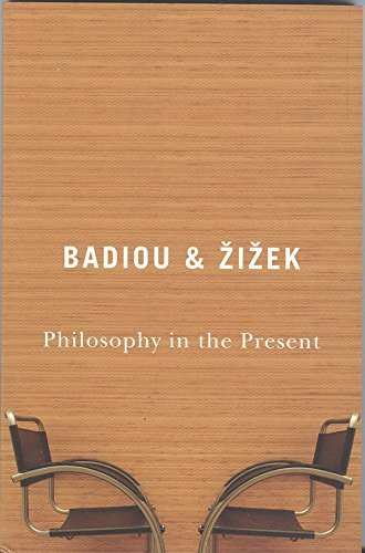 Alain Badiou Philosophy In The Present