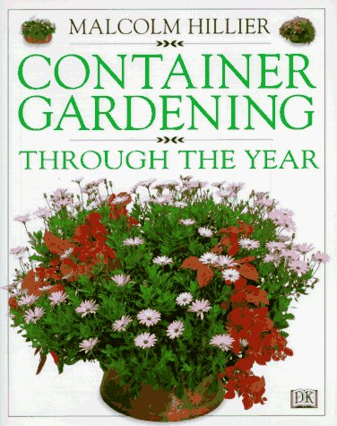 Malcolm Hillier Container Gardening Through The Year