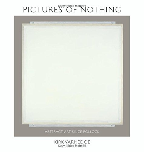 Kirk Varnedoe Pictures Of Nothing Abstract Art Since Pollock