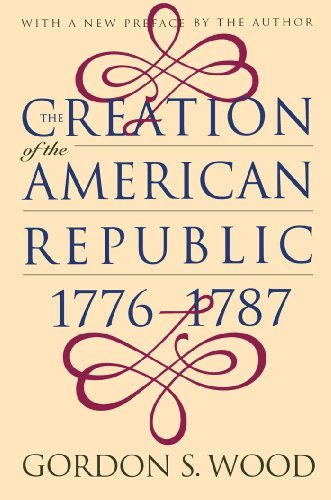 Gordon S. Wood Creation Of The American Republic 1776 1787 Revised