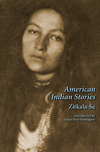 Zitkala Sa American Indian Stories Second Edition