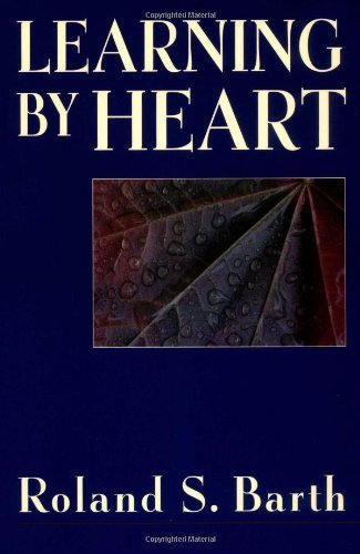 Roland S. Barth Learning By Heart