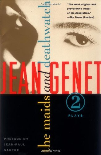 Jean Genet The Maids And Deathwatch Two Plays
