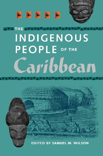 Samuel M. Wilson The Indigenous People Of The Caribbean The Father Of Cuban Ballet Revised