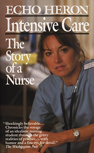 Echo Heron Intensive Care The Story Of A Nurse