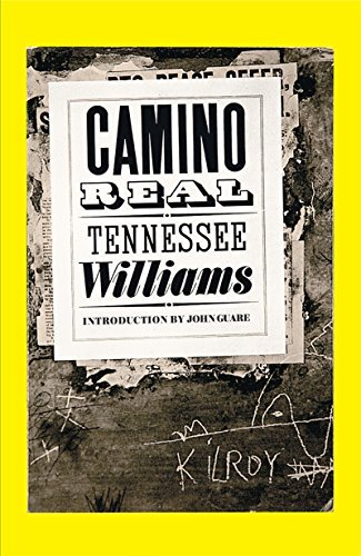 Tennessee Williams Camino Real Revised