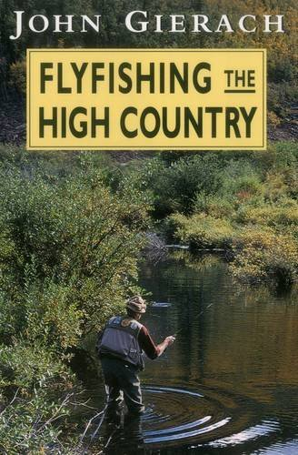 John Gierach Flyfishing The High Country Australian