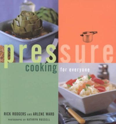 Rick Rodgers Pressure Cooking For Everyone